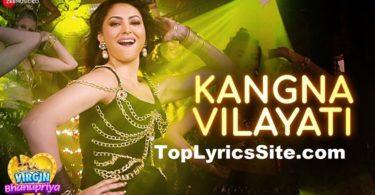 Kangna Vilayati Lyrics