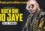 Kuch Bhi Ho Jaye Lyrics