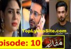 MUQADDAR Drama Review Story so far