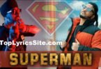 Superman Lyrics