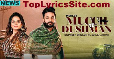 Mucch Te Dushman Lyrics