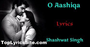 O Aashiqa Lyrics