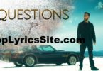 Questions Lyrics