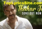 Thahar Ja Lyrics