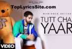 Tutt Chali Yaari Lyrics