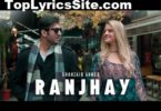 Ranjhay Lyrics