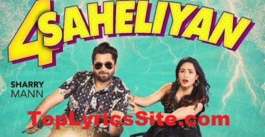 4 Saheliyan Lyrics
