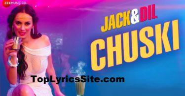 Chuski Lyrics