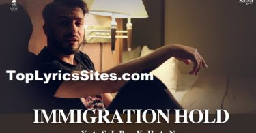 Immigration Hold Lyrics