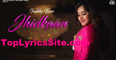 Jhidkaan Lyrics