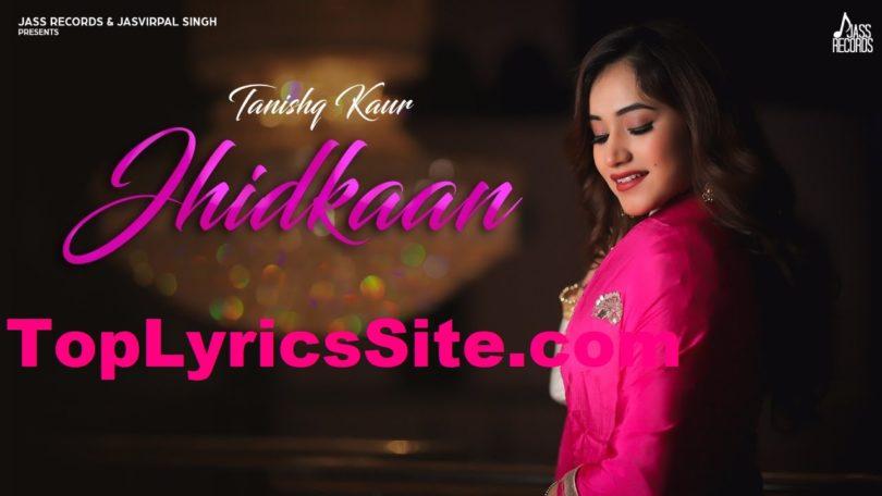 Jhidkaan Lyrics