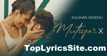 Mutiyar X Lyrics