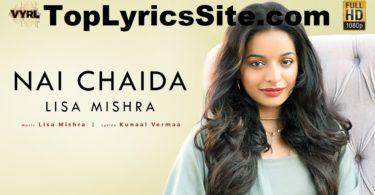 Nai Chaida Lyrics