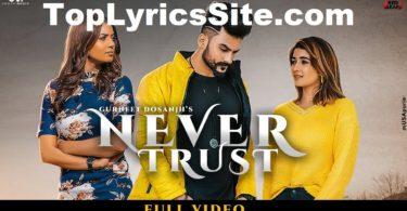 Never Trust Lyrics