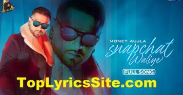 Snapchat Waliye Lyrics