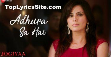 Adhura Sa Hai Lyrics