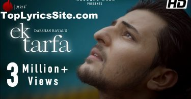 Ek Tarfa Lyrics