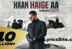 Haan Haige Aa Lyrics