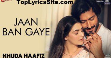 Jaan Ban Gaye Lyrics