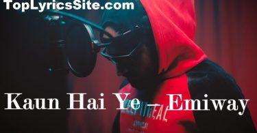 Kaun Hai Ye Lyrics