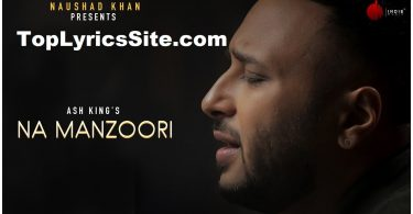 Na Manzoori Lyrics