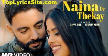 Naina De Thekay Lyrics