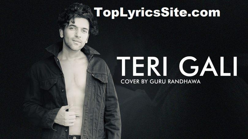 Teri Gali Lyrics