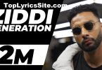 Ziddi Generation Lyrics