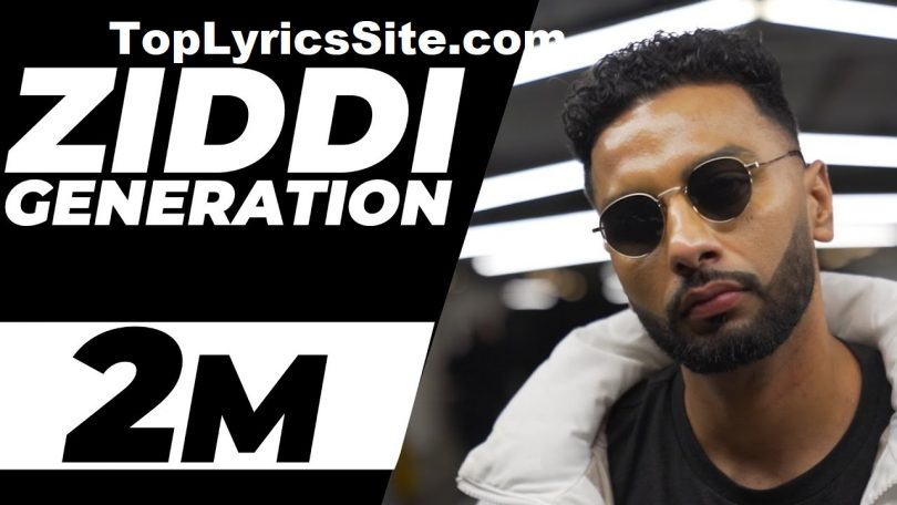 Ziddi Generation Lyrics
