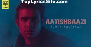 Aatishbaazi Lyrics