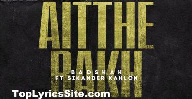Aithe Rakh Lyrics