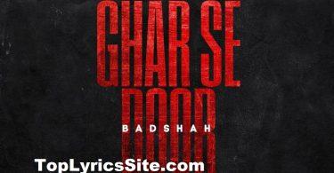 Ghar Se Door Lyrics