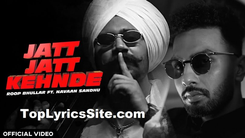 Jatt Jatt Kehnde Lyrics