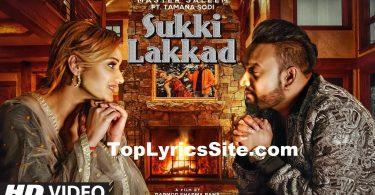 Sukki Lakkad Lyrics