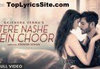 Tere Nashe Mein Choor Lyrics
