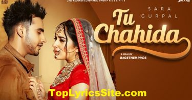 Tu Chahida Lyrics