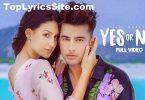 Yes Or No Lyrics