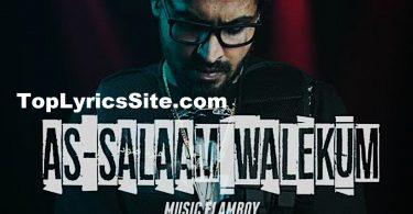 As-Salaam Walekum Lyrics