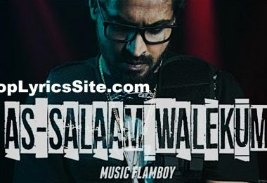 As-Salaam Walekum Lyrics