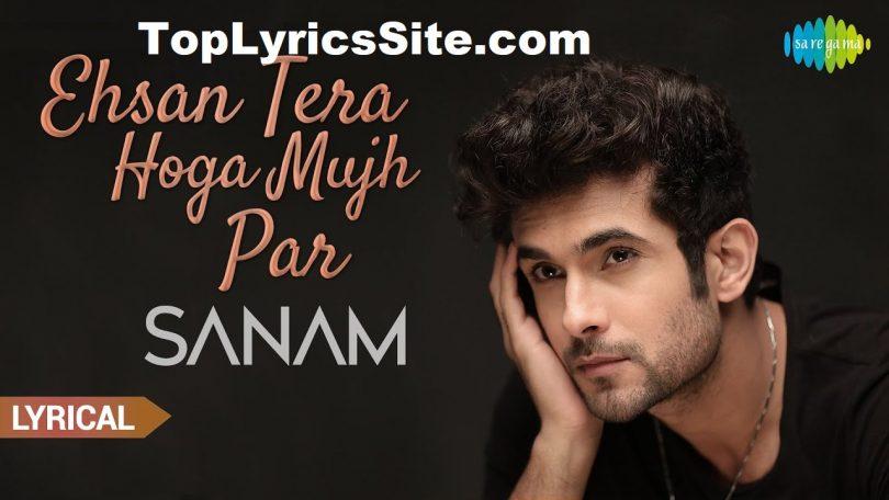 Ehsan Tera Hoga Lyrics