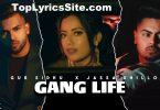 Gang Life Lyrics