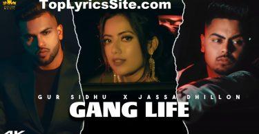 Gang Life Lyrics