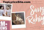 Sang Rahiyo Lyrics