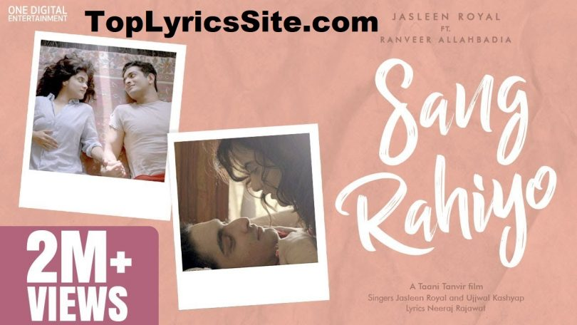 Sang Rahiyo Lyrics