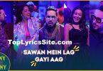 Sawan Mein Lag Gayi Aag Lyrics