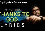 Thanks To God Lyrics