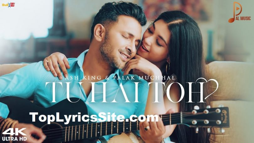 Tu Hai Toh Lyrics