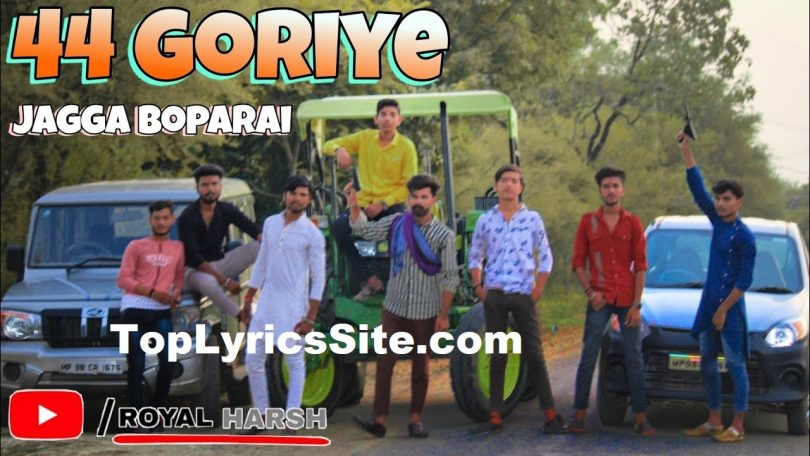 44 Goriye Lyrics