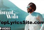 Kismat Wala Lyrics