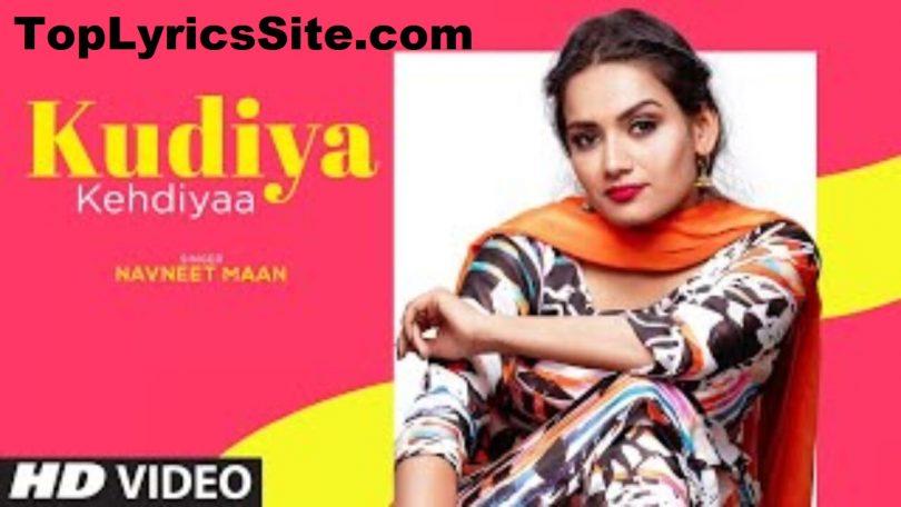 Kudiya Kehndiyaa Lyrics
